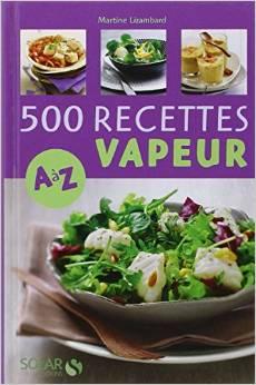 cuisine vapeur recettes A Z Le livre Changez dalimentation de Henri Joyeux   mon avis, mes critiques