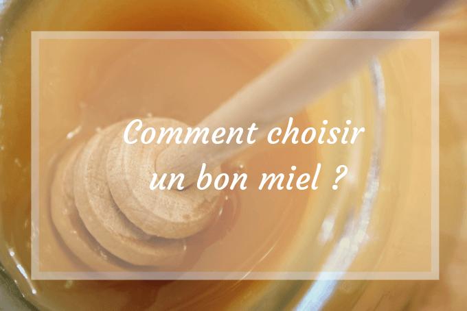 choisir un bon miel